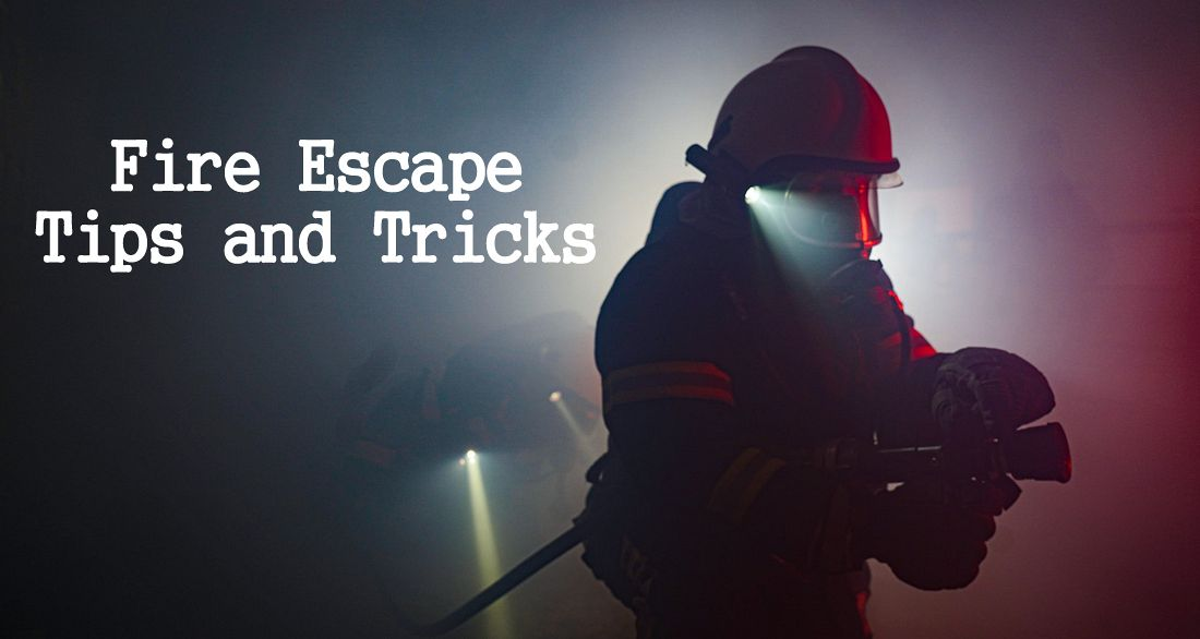 Fire Escape Tips and Tricks